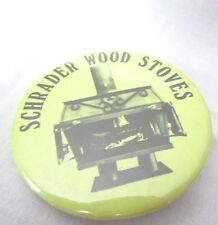 VINTAGE SCHEADER WOOD STOVE STYLE YELLOW AND BLACK  2 1/4 PIN BACK