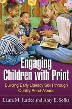 Engaging Children with Print: Building Early Literacy Skills through Quality Rea