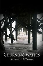 Churning Waters by Meredith Taylor (2013, Paperback)