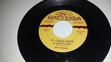 """RAY FRUSHAY Maybe This Time If I Could Write A HACIENDA ROCKABILLY SOULISH 45 7"""""""