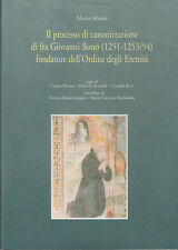 MATTEI MARIO IL PROCESSO DI CANONIZZAZIONE DI FRA GIOVANNI BONO (1251-1253/54)