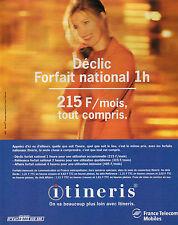 Publicité 1997  ITINERIS forfait mensuel de communication France Telecom Mobiles