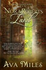 Nora Roberts Land (Dare Valley )