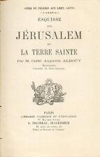 Esquisse sur Jérusalem et la Terre Sainte/Abbé Albouy/Guide du Pèlerin/1873