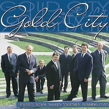 Pressed Down, Shaken Together, Running Over by Gold City (Audio CD, 2001) New