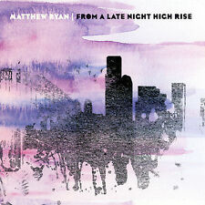 CD Matthew Ryan From A Late Night High Rise