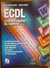 ECDL La patente europea del computer - Alfieri, Mogni - Juvenilia, 2002 - L