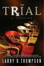The Trial Thompson, Larry D. Hardcover
