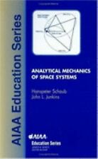 Analytical Mechanics of Space Systems (AIAA Education), Junkins, John L., Schaub