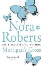 Morrigan's Cross by Nora Roberts (Paperback) New Book
