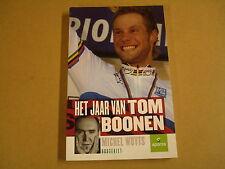 BOEK CYCLISME WIELRENNEN / MICHEL WUYTS - HET JAAR VAN TOM BOONEN
