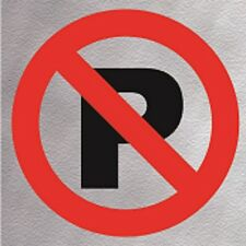 Information No Parking Sign High Quality Brushed Metallic Self Adhesive Material