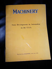 MACHINERY Some Development in Automation in the U.S.A. +ILLUSTRATED 1955