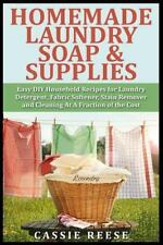 Homemade Laundry Soap and Supplies : Easy DIY Household Recipes for Laundry...