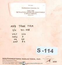 Southwestern Industries TRAK TRM, Milling Install Operation & Maintenance Manual