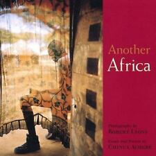 Another Africa: Photographs by Robert Lyons; Text by Chinua Achebe