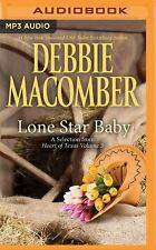 Lone Star Baby by Debbie Macomber (2016, MP3 CD, Unabridged)