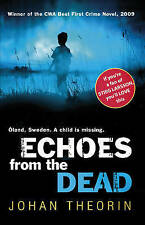 THEORIN,JOHAN-ECHOES FROM THE DEAD [B] BOOK NEW