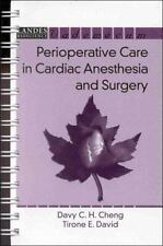 Perioperative Care in Cardiac Anesthesia and Surgery by Davy C. Cheng and...