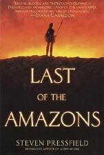 Last of the Amazons by Steven Pressfield (2003, Paperback)