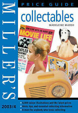 Miller's Collectables Price Guide: 2003/4 by Octopus Publishing Group...