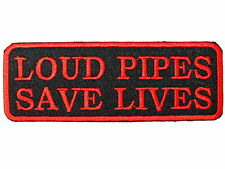 LOUD PIPES SAVE LIVES Motorbike Biker Iron On Embroidered Shirt Bag Badge Patch