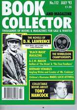 DH LAWRENCE / TONY HANCOCK / WIMBLEDON Book Collector no. 112 Jul 1993
