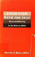 Semeia Studies: Encounter with the Text : Form and History in the Hebrew...