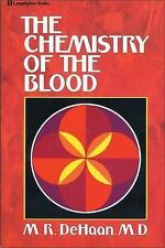 Chemistry of the Blood by M. R. DeHaan (1983, Paperback, Reprint)