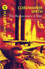 The Rediscovery of Man (S.F. Masterworks), Cordwainer Smith - Paperback Book NEW