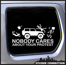 Nobody Cares about your Protest stick figure family funny sticker for car truck