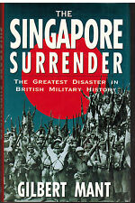The Singapore Surrender by Gilbert Mant (1992, Book, Illustrated)
