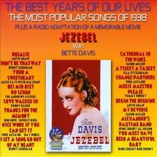 The Best Years Of Our Lives: The Most Popular Songs Of 1938 / Jezebel ~ Various