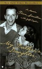 My Father's Daughter : How to Make It As a Hollywood Assistant by Jeff Coplon an