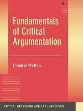 Fundamentals of Critical Argumentation (Critical Reasoning and Argumen-ExLibrary