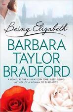 Being Elizabeth, Barbara Taylor Bradford, 0312354630, Book, Good