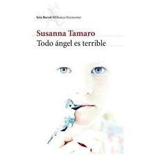 Todo Angel Es Terrible by Susana Tamaro (2013, Paperback)