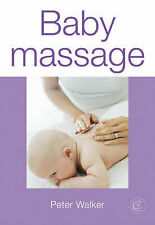 Baby Massage (Essential Childcare), Peter Walker
