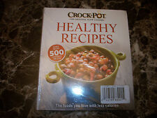 "NEW crock-pot ""HEALTHY RECIPES"" all recipes 500 calories or less cookbook"