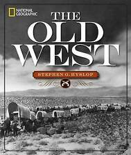 National Geographic The Old West Hyslop  Stephen G. 9781426215551