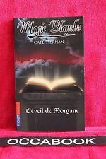 Magie blanche : L'éveil de Morgane - Cate Tiernan - Livre - Occasion