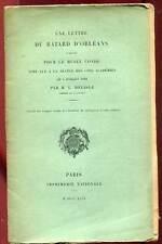 UNE LETTRE DU BÂTARD D'ORLEANS ACQUISE POUR LE MUSEE CONDE. 1899.