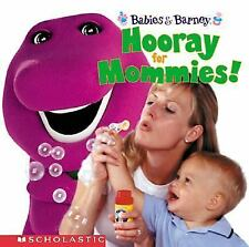 Barney: Hooray for Mommies! : Babies and BarneyTM by Gayla Amaral (2002,...