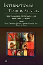 International Trade in Services: New Trends and Opportunities for Developing Cou