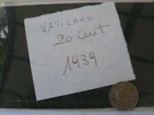 moneta 20 CENTESIMI 1939 ARGENTO SILVER VATICANO PERIODO REGNO D ITALIA FASCISMO