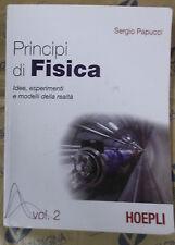 PRINCIPI DI FISICA VOL.2 - SERGIO PAPUCCI - HOEPLI SCUOLA