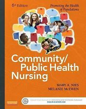Community/Public Health Nursing : Promoting the Health of Populations by...