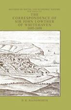 Correspondence of Sir John Lowther (Records of Social & Economic-ExLibrary