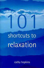 101 Short Cuts to Relaxation, Cathy Hopkins