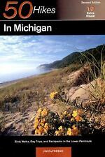 50 Hikes in Michigan: The Best Walks, Hikes, and Backpacks in the Lower Peninsul